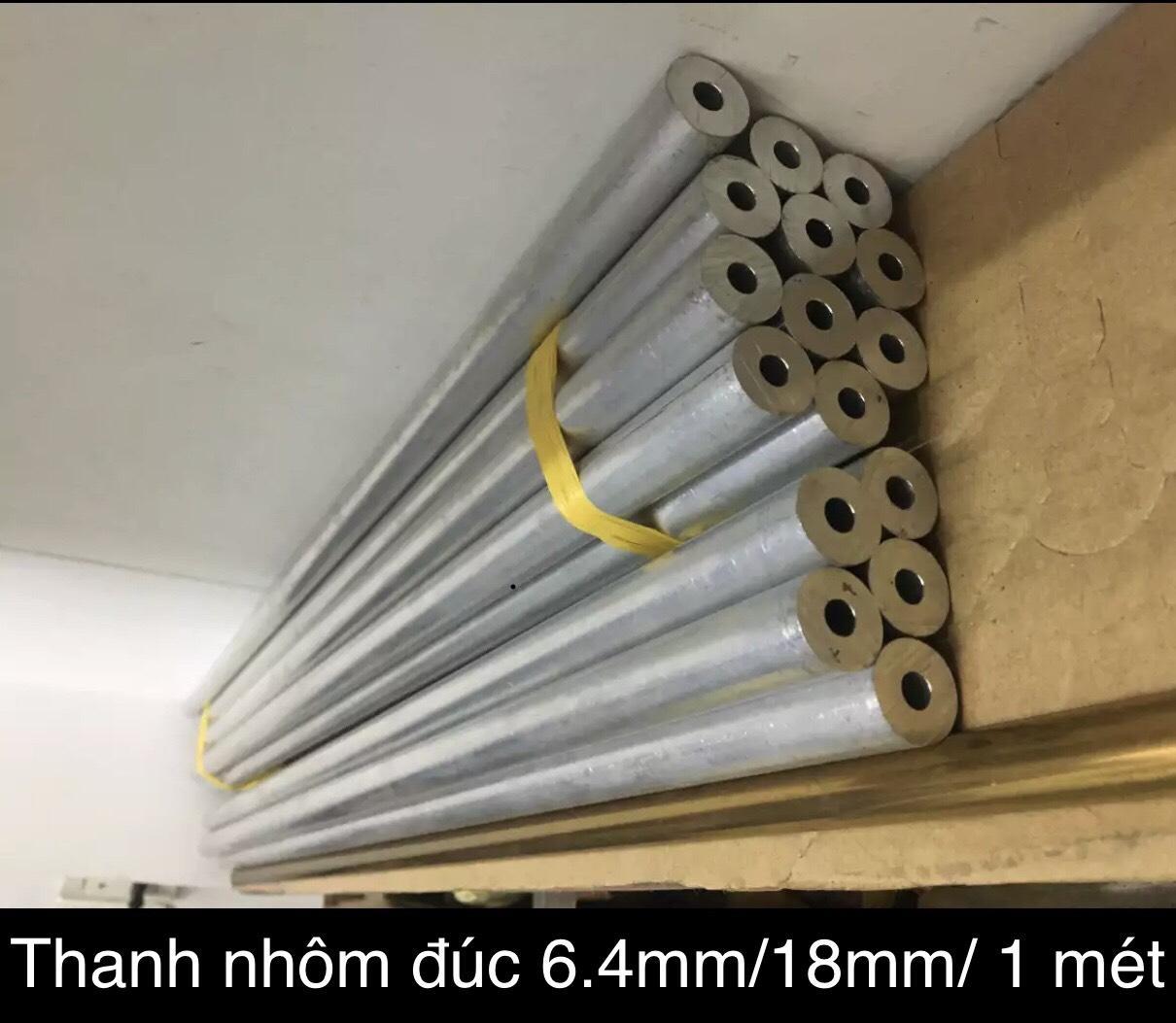 Thanh nhôm đúc 6.4mm phi ngoài 18mm dài 1 mét