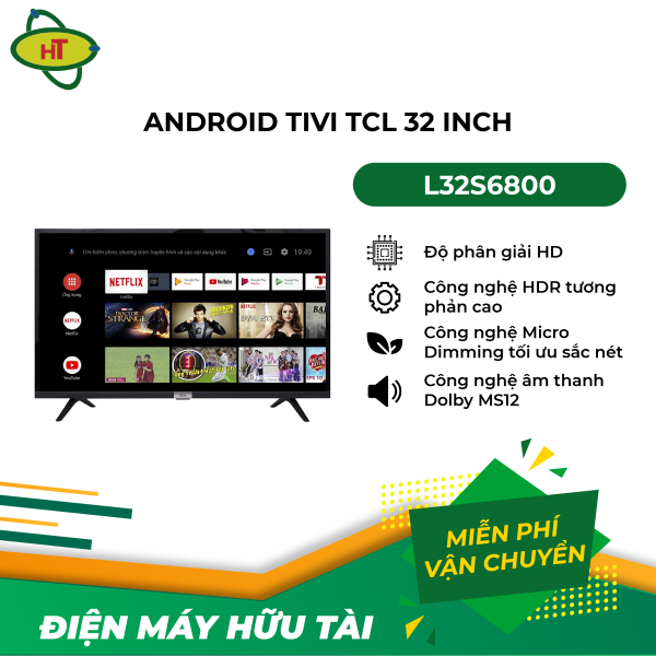 Bảng giá Android Tivi TCL 32 inch L32S6800
