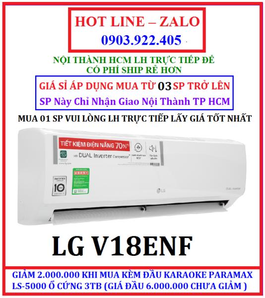 Bảng giá Máy lạnh LG Inverter 2 HP V18ENF HÀNG CHÍNH HÃNG , BẢO HÀNH CHÍNH HÃNG