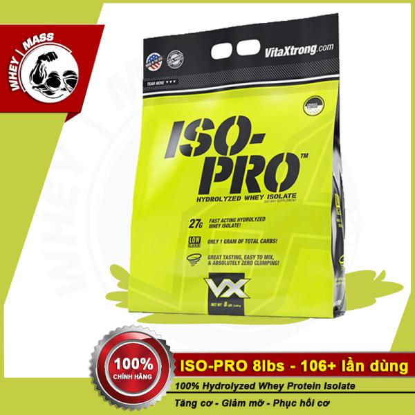 Sữa Tăng Cơ , Nuôi Cơ, Xây Dựng Cơ 100% Hydrolyzed Whey VITAXTRONG ISO PRO 8lbs (3.5kgs) Từ Mỹ