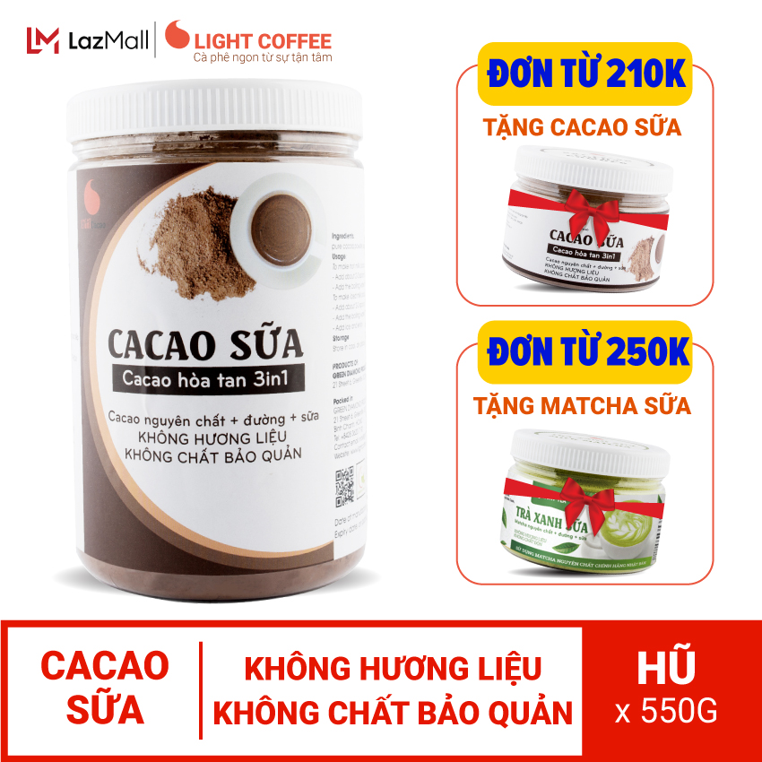 Bột CACAO SỮA hòa tan 3 in 1 Light Cacao đậm đà thơm ngon,dùng pha uống liền, đặc biệt không pha trộn hương liệu, 100% từ cacao nguyên chất - hũ 550g