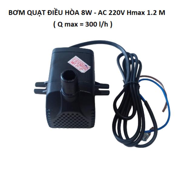Bơm nước quạt điều hòa 8W 220V Hmax 1.2m 300Lh