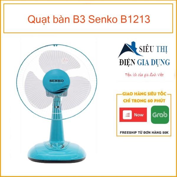 Quạt bàn B3 Senko B1213 - [ MÀU NGẪU NHIÊN ]