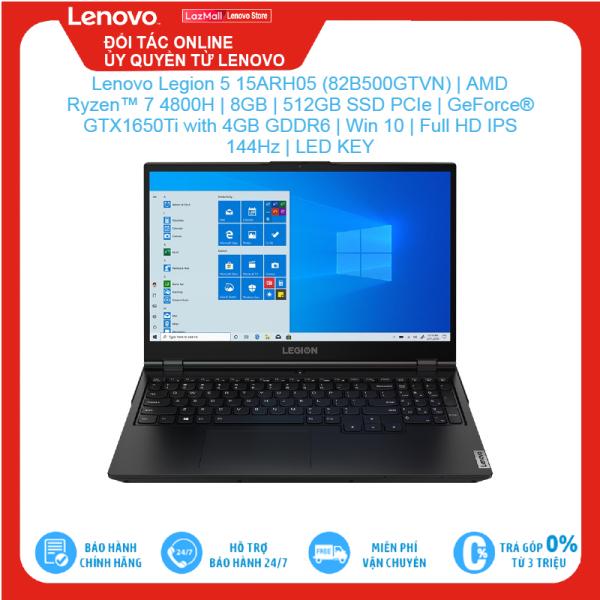 Bảng giá Lenovo Legion 5 15ARH05 (82B500GTVN)   AMD Ryzen™ 7 4800H   8GB   512GB SSD PCIe   GeForce® GTX1650Ti with 4GB GDDR6   Win10   Full HD IPS 144Hz   LED KEY Brand New 100%, hàng phân phối chính hãng, bảo hành toàn quốc Phong Vũ
