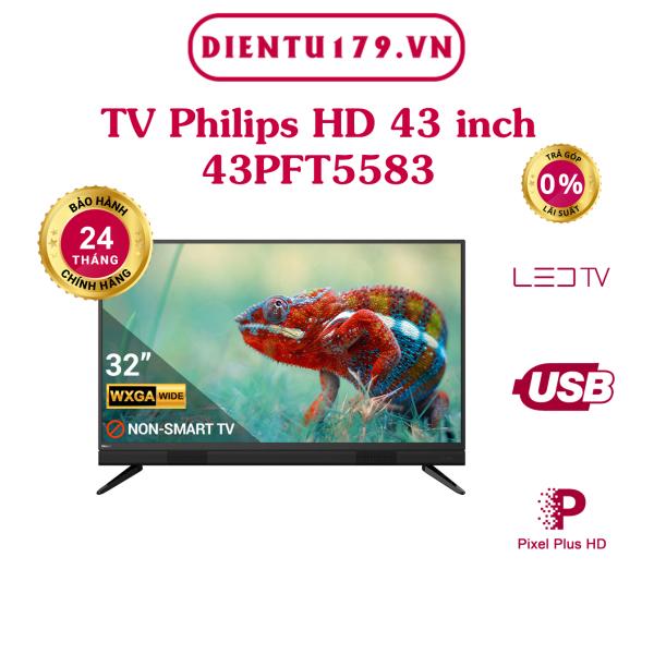 Bảng giá Hàng chính hãng - Tivi Philips Full HD 43 inch 43PFT5583, BH 2 năm