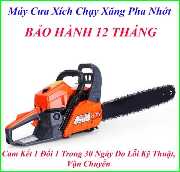 Máy Cưa Xích Chạy Xăng Cầm Tay Hàng Nội Địa China , Bảo Hành 12 Tháng