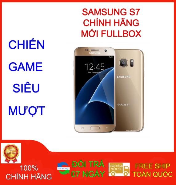 Điện thoại SAMSUNG GALAXY S7 RAM 4GB - FULLBOX - BẢO HÀNH 1 NĂM
