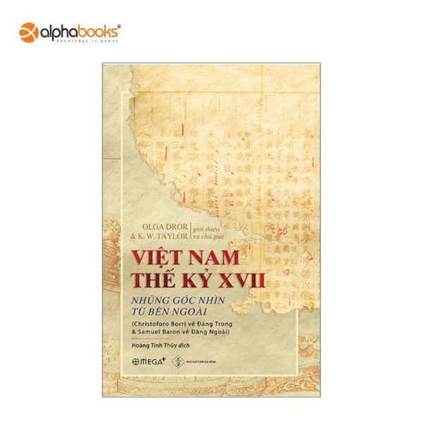 Mua Sách Mới Alphabooks - Việt Nam Thế Kỷ XVII