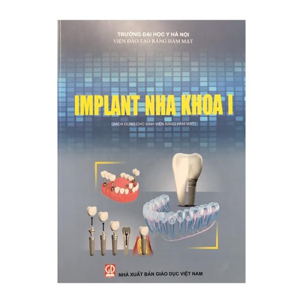 Implant Nha khoa I ( sách dùng cho sinh viên răng hàm mặt )