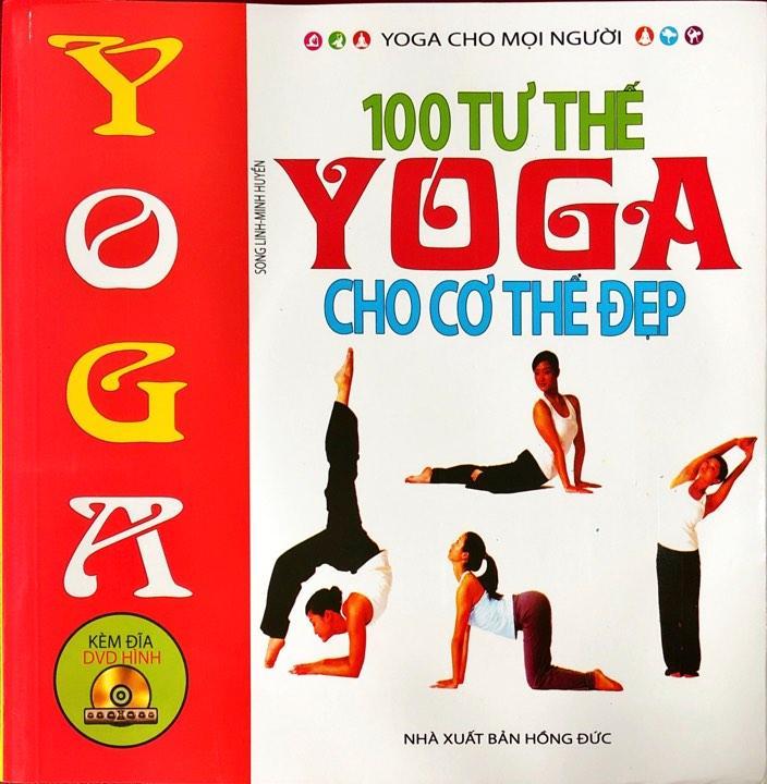 Mua SÁCH - 100 tư thế yoga cho cơ thể đẹp (Kèm CD)