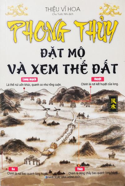 Mua Sách phong thủy - Phong Thủy Đặt Mộ Và Xem Thế Đất - Tác giả Thiệu Vĩ Hoa