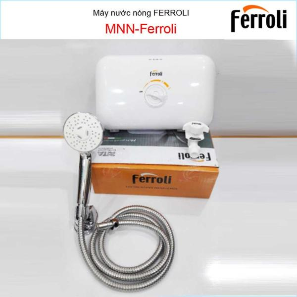 Bảng giá Máy nước nóng Ferroli, Best sales máy nước nóng trực tiếp chống giật Ferroli Rita