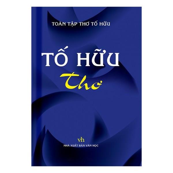 Mua Sách - Thơ Tố Hữu ( Bìa Mềm )