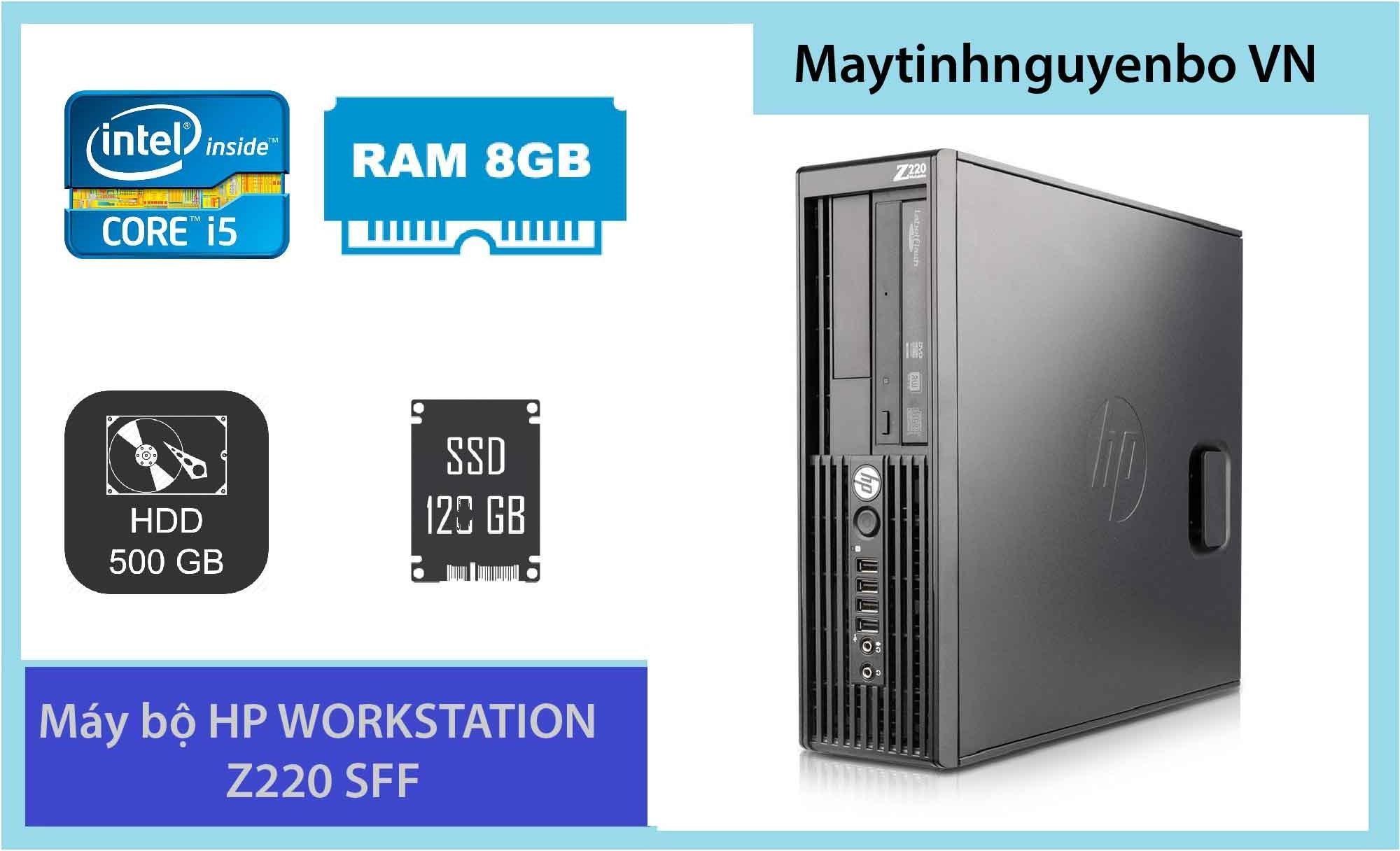 Máy Bộ Hp Workstation Z220 Sff Core I5, Ram Ecc 8gb, Ssd 120gb & Hdd 500gb By Maytinhnguyenbo Vn.
