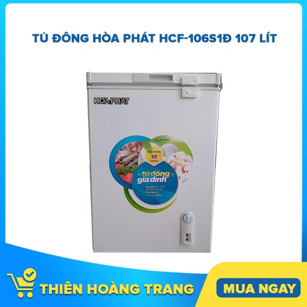 Bảng giá Tủ đông Hòa Phát HCF-106S1Đ 107 lít Điện máy Pico