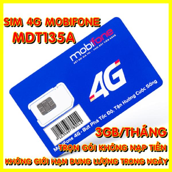 Sim 4G Mobifone trọn gói không nạp tiền MDT135A (Mạnh như sim 4G Viettel và sim 4G Vina) - Sim 4G Mobi - Shop Sim Giá Rẻ