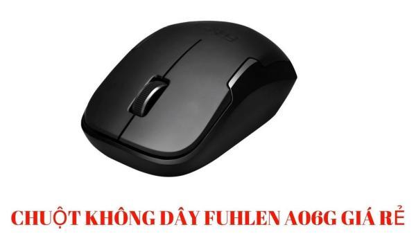 Bảng giá Chuột Không Dây Fuhlen A06G tặng kèm pin Phong Vũ
