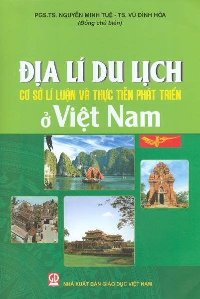 Mua Địa Lí Du Lịch Việt Nam - Cơ sở lí luận và thực tiễn phát triển ở Việt Nam