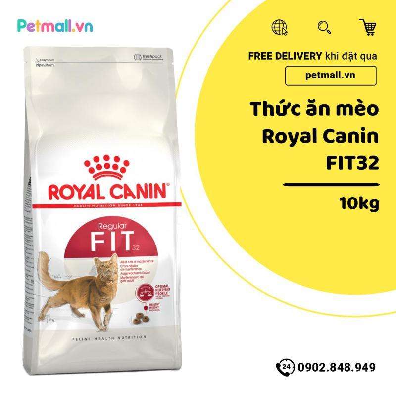Thức ăn mèo Royal Canin FIT32 10kg
