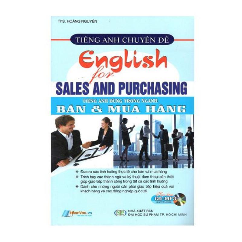 Tiếng Anh Chuyên Đề - Tiếng Anh Dùng Trong Ngành Bán & Mua Hàng - 8935072892241