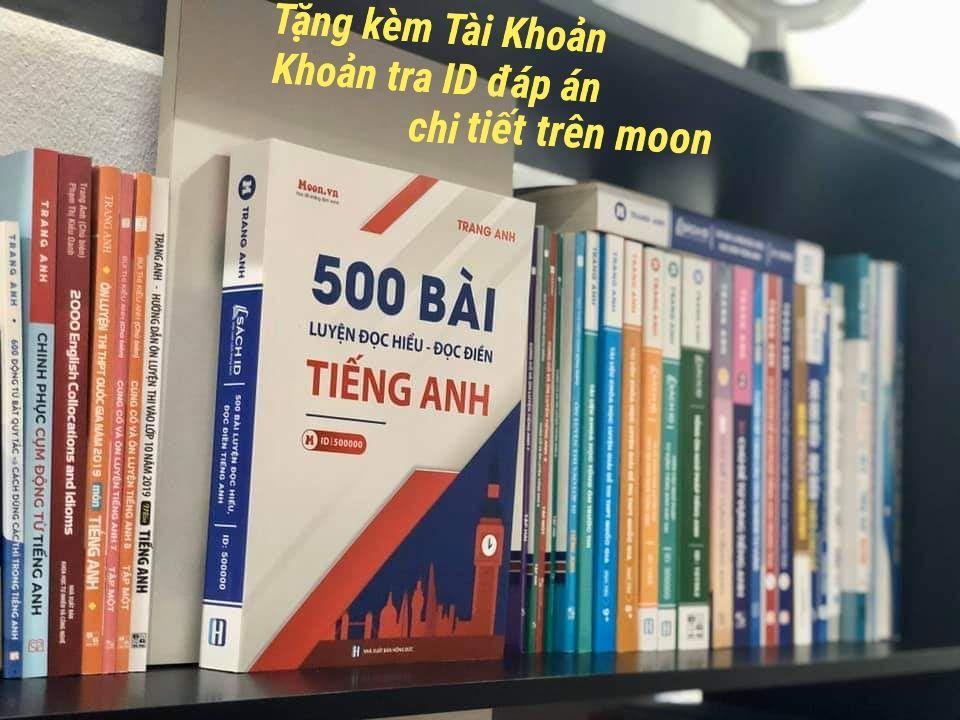 500 Bài Luyện đọc Hiểu đọc điền Tiếng Anh - Cô Trang Anh Giá Hot Siêu Giảm tại Lazada