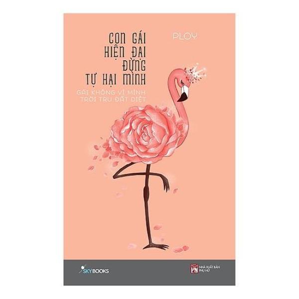 Mua Con gái hiện đại đừng tự hại mình - Gái không vì mình trời tru đất diệt