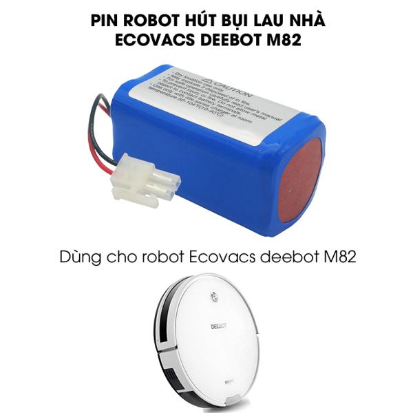Pin robot hút bụi lau nhà Ecovacs Deebot m82