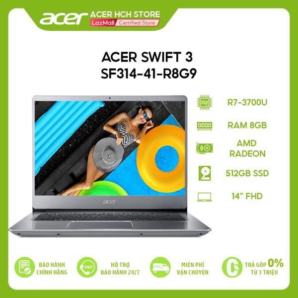 Bảng giá Laptop Acer Swift 3 SF314-41-R8G9 R7-3700U | 8GB | 512GB | AMD Radeon Graphics | 14 FHD | Win 10 Phong Vũ