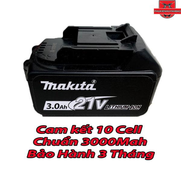 Pin 21V Makita 3000mah Chân Cắm Makita,Bảo Hành 3 Tháng