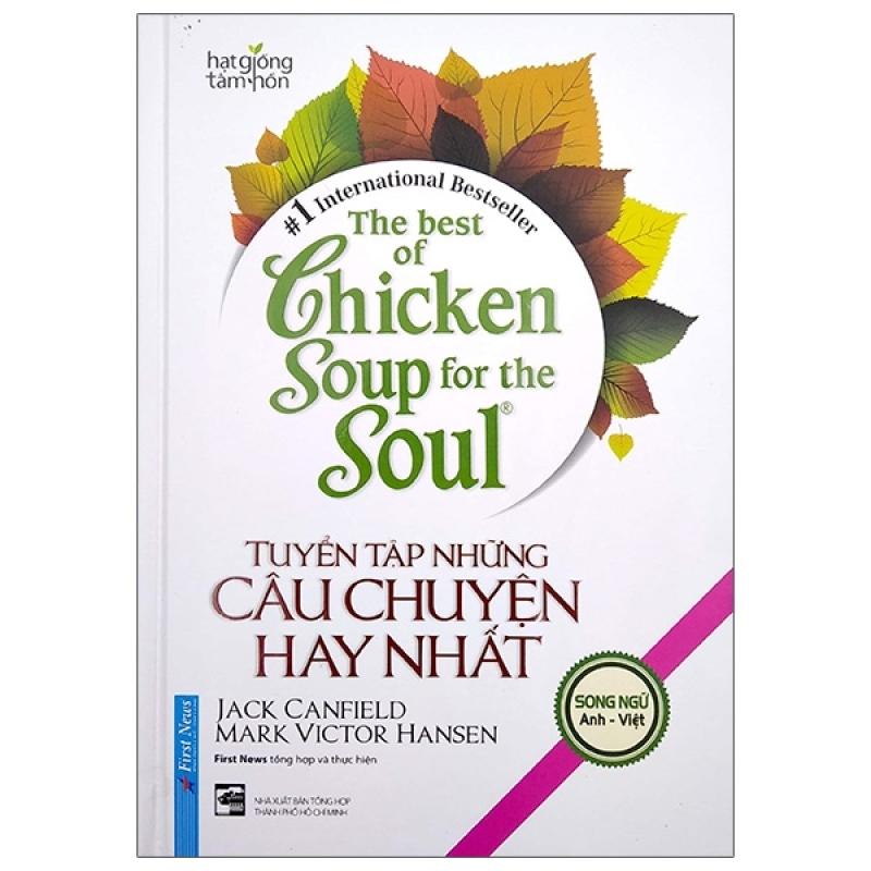Fahasa - The Best Of Chicken Soup For The Soul - Tuyển Tập Những Câu Chuyện Hay Nhất (Song Ngữ) - Tái Bản 2020