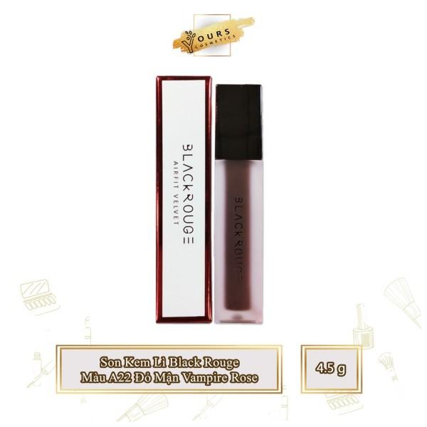Son Kem Lì Black Rouge A22 Màu Đỏ Nâu Tím Maple Version 4 Vampire Rose