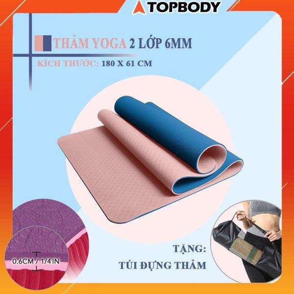 Thảm tập YOGA, GYM 2 lớp 6 mm cao cấp, thảm tập yoga chống trượt + tặng kèm túi đựng thảm gấp gọn, du lịch tiện lợi TOPBODY - T1 - THAMT02