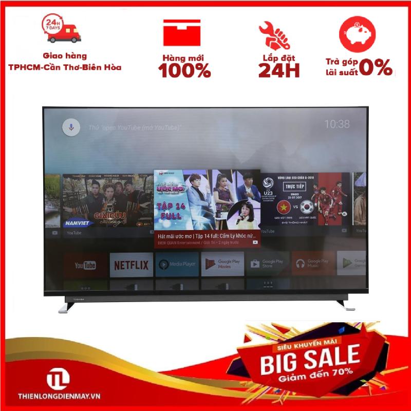 Bảng giá TRẢ GÓP 0% - Android Tivi Toshiba 4K 43 inch 43U7750