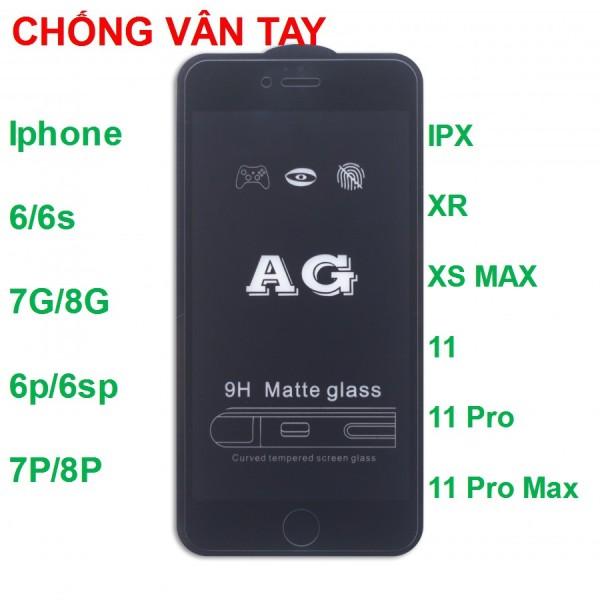 Kính Cường Lực Nhám Chống Vân Tay AG Iphone 12 / 12 Pro Max / 7 / 8 / 7 / 7Plus / 8Plus / X / XS / Xs Max / 11 / 11 Pro