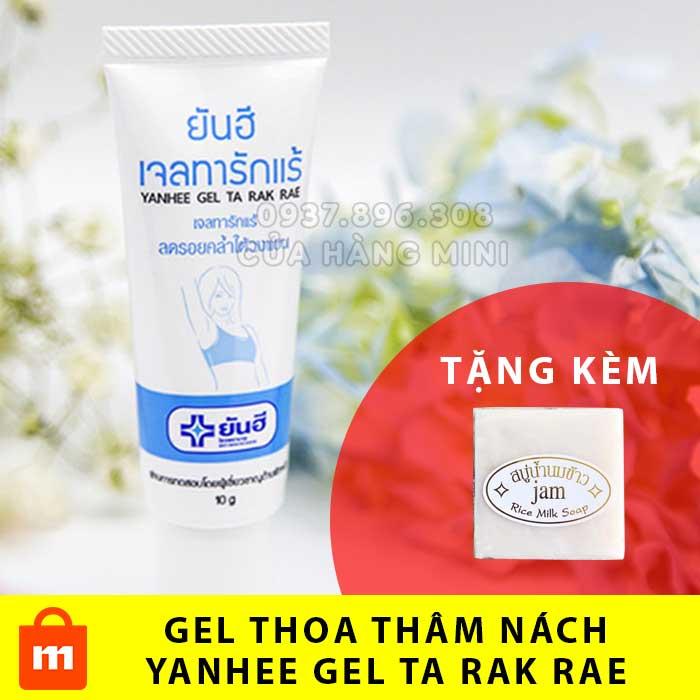 【HOT】Gel Thoa Thâm Và Hôi Nách Yanhee Gel Ta Rak Rae Thái Lan (Tặng Kèm 1 Cục Xà Phòng Cám Gạo)
