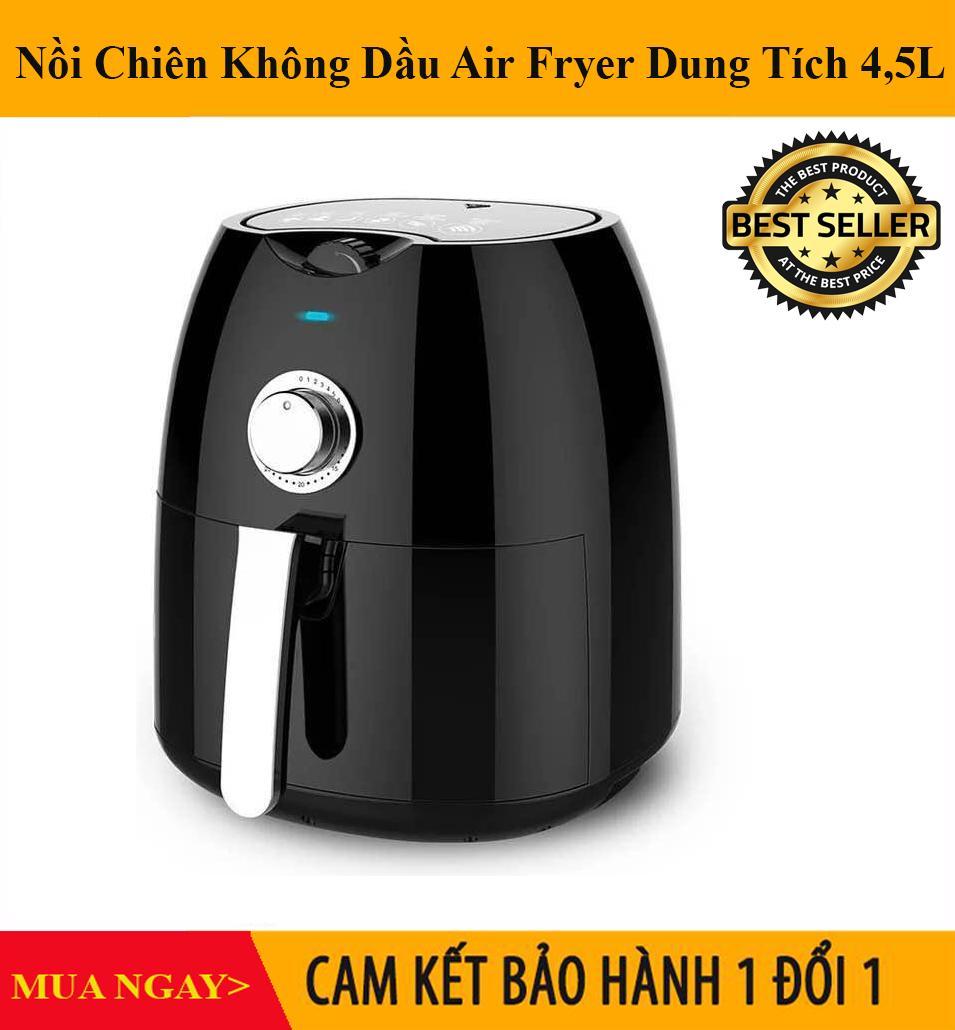 Nồi Chiên Không Dầu Air Fryer Dung Tích 4.5L Loại Cao Cấp 2019 - Mai Anh Clover