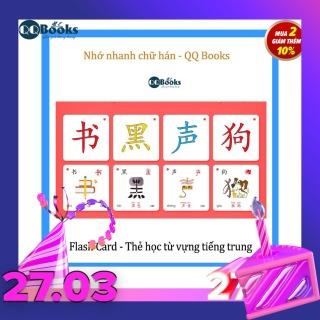 Thẻ học từ vựng tiếng trung - flash card tiếng trung, thẻ học chữ hán, học nhanh, nhớ nhanh chữ hán, thẻ học thông minh in màu, bộ 504 thẻ kèm hình ảnh - QQ Books - flashcard thumbnail