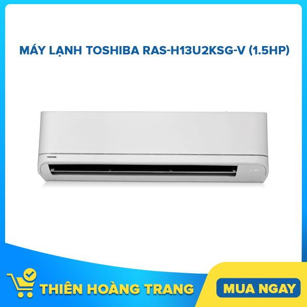 Bảng giá Máy Lạnh Toshiba RAS-H13U2KSG-V (1.5Hp)