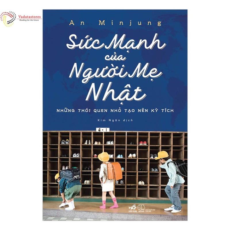 Sách - Sức Mạnh Của Người Mẹ Nhật