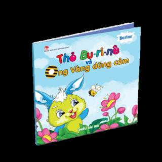 Truyện thiếu nhi Thỏ Burine và Ong vàng dũng cảm thumbnail
