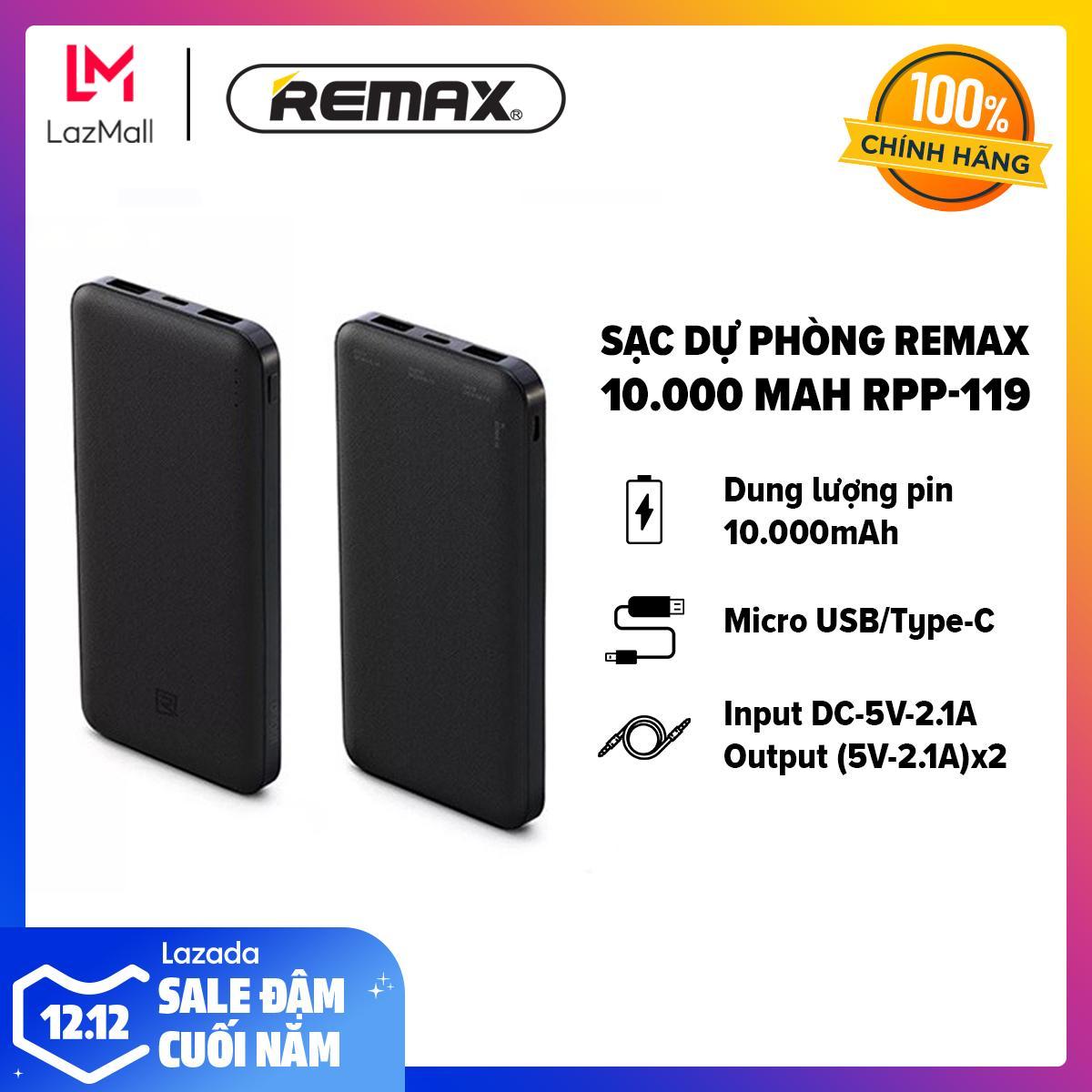[HÀNG CHÍNH HÃNG - BẢO HÀNH 12 THÁNG 1 ĐỔI 1] Sạc Dự Phòng Remax 10.000 MAh - Micro USB/Type-C- Hỗ Trợ Sạc Nhanh - Input DC-5V-2.1A/Output (5V-2.1A)x2 RPP-119 Ưu Đãi Bất Ngờ