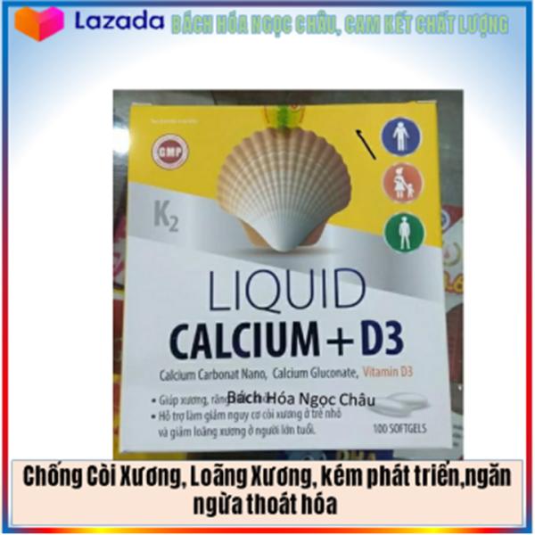 Chống Còi Xương, Loãng Xương, Kém Phát Triển, Ngăn Ngừa Thoát Hóa Liquid Calcium D3 Bổ Sung Canxi (47nc vàng)