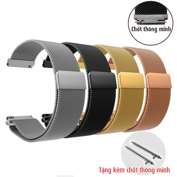 Dây đồng hồ size 18mm, 20mm, 22mm, 24mm, lưới thép khóa nam châm hít, tặng kèm cặp chốt thông minh D1706 bán chạy