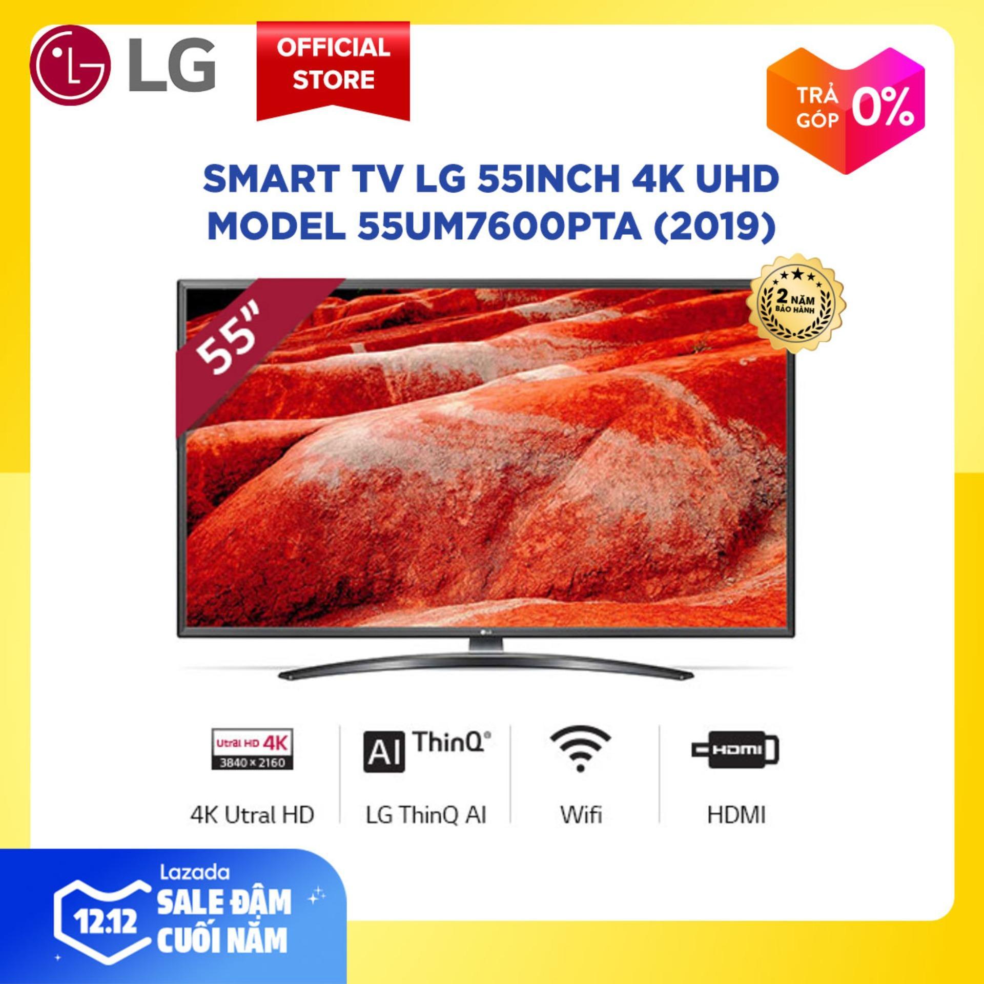 Smart TV LG 55inch 4K UHD - Model 55UM7600PTA (2019) độ Phân Giải 3840x2160 Hệ điều Hành WebOS 4.0 Trí Tuệ Nhân Tạo AI - Hãng Phân Phối Chính Thức Giá Siêu Rẻ