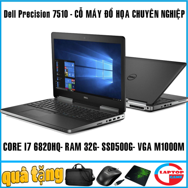 Bảng giá laptop Dell Precision 7510 - máy trạm đồ họa cao cấp mỏng nhẹ  - sang chảnh, đẳng cấp, dành cho dân kỹ sư thiết kế chuyên nghiệp Phong Vũ