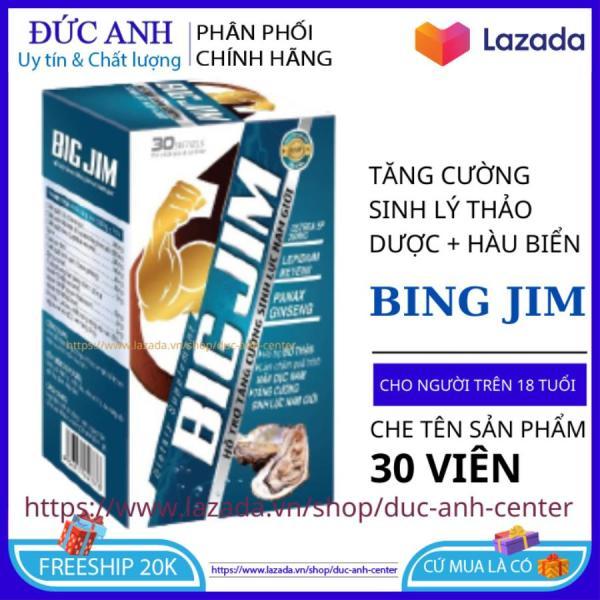 Tăng cường sinh lý nam giới BIG JIM giúp bổ thận tráng dương hộp 30 viên HSD 2023 - đức anh center giá rẻ