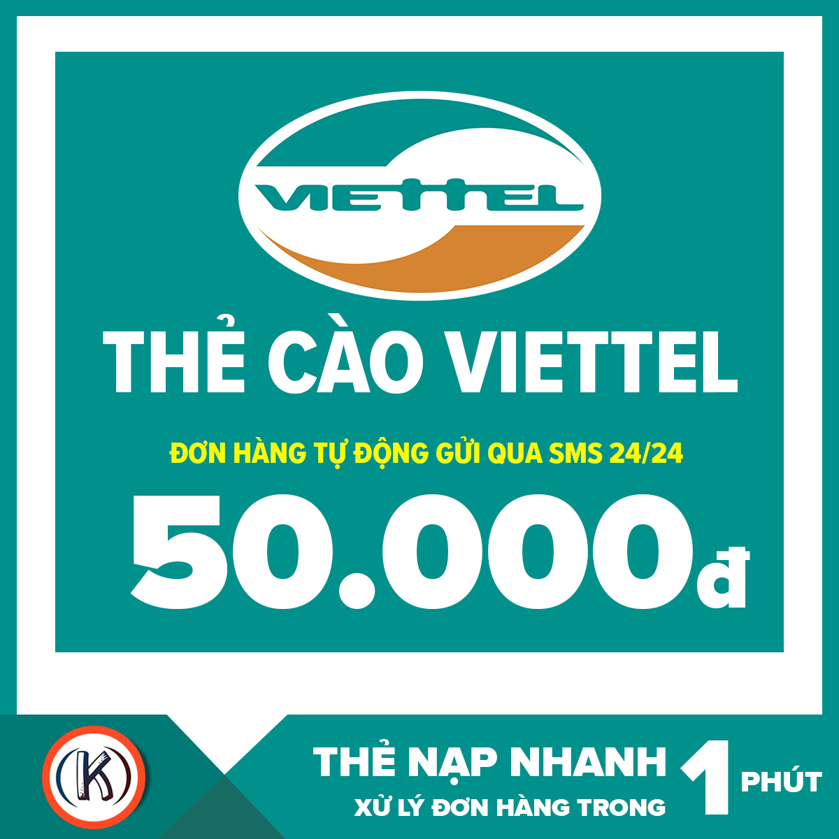 Thẻ cào viettel 50.000 đ (Đơn hàng tự động gửi qua Email 24/24)