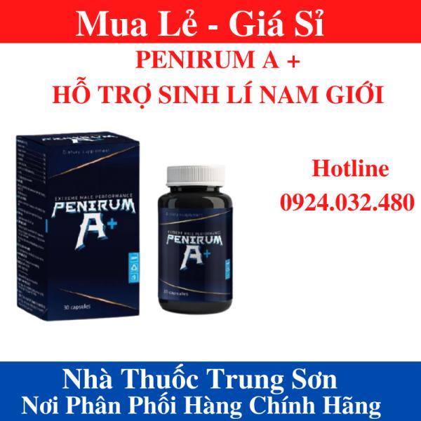 Viên uống PENIRUM A+ hỗ trợ sức khoẻ sinh lý nam giới - TS001