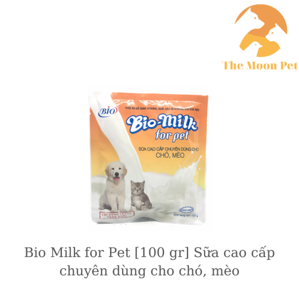 Bio Milk for Pet [100 gr] Sữa cao cấp chuyên dùng cho chó, mèo