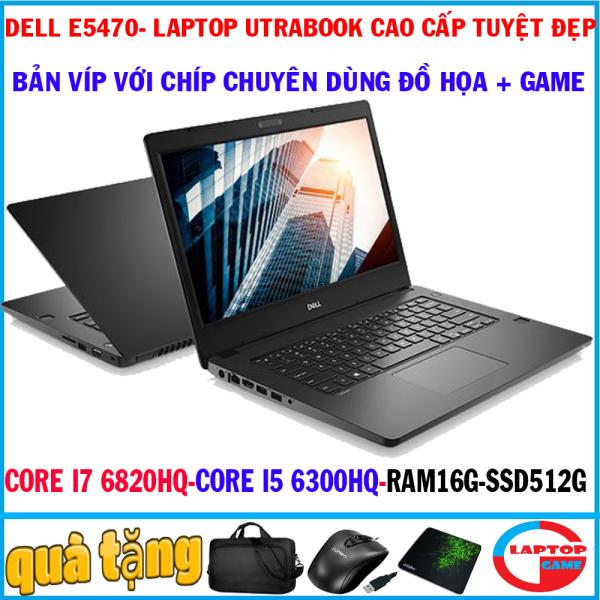 Bảng giá [Trả góp 0%]Dell Latitude E5470 (bản víp CHÍP siêu khủng siêu mỏng) Core i7 6820HQ RAM 16G SSD 512G laptop utrabook siêu víp cao cấp Phong Vũ